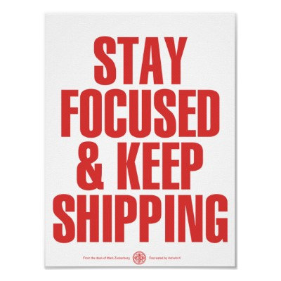 stay_focused_keep_shipping_poster-rf976a9f3595440409133e108f33e5f35_wve_400